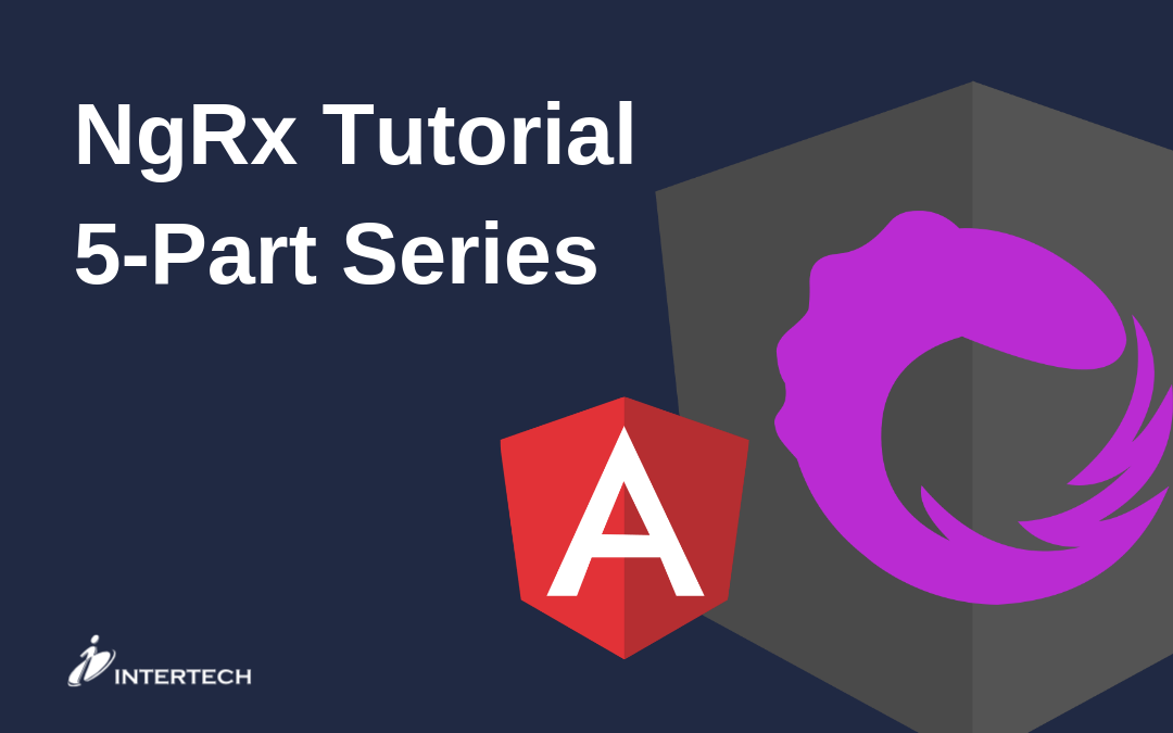NgRx Tutorial Series