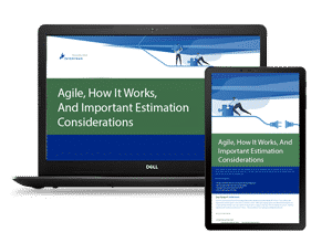 Agile, How It Works, And Important Estimation Considerations