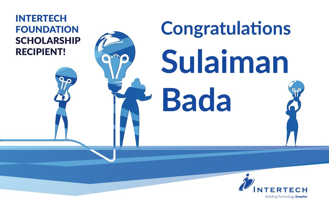 Congratulations to STEM Scholarship Recipient – Sulaiman Bada
