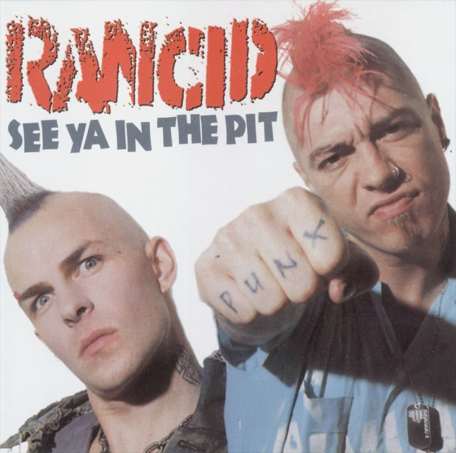 Rancid - See ya in the Pit