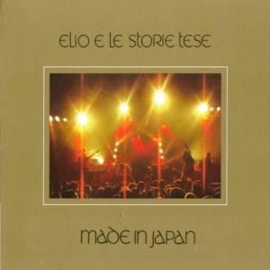 MADE IN JAPAN - ELIO E LE STORIE TESE (2001)