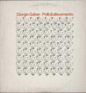 POLLI D'ALLEVAMENTO - GIORGIO GABER (1978)