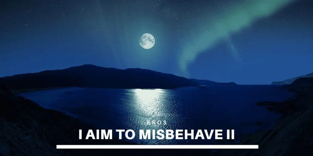 The Night's Homecoming: I Aim to Misbehave, Part II