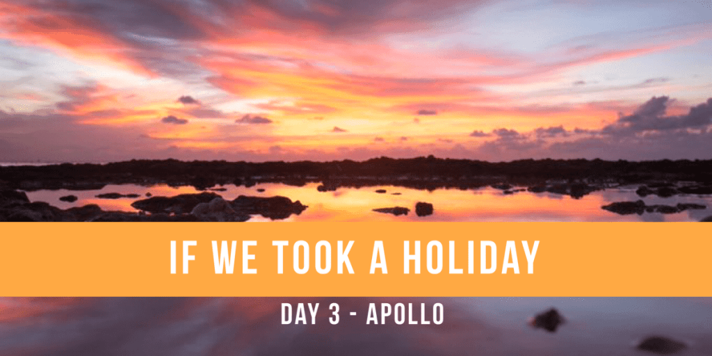 If We Took a Holiday, Part III