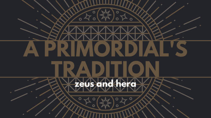 A Primordial's Tradition, Part VII