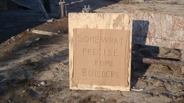 Somewhat Precise Homebuilders Sign