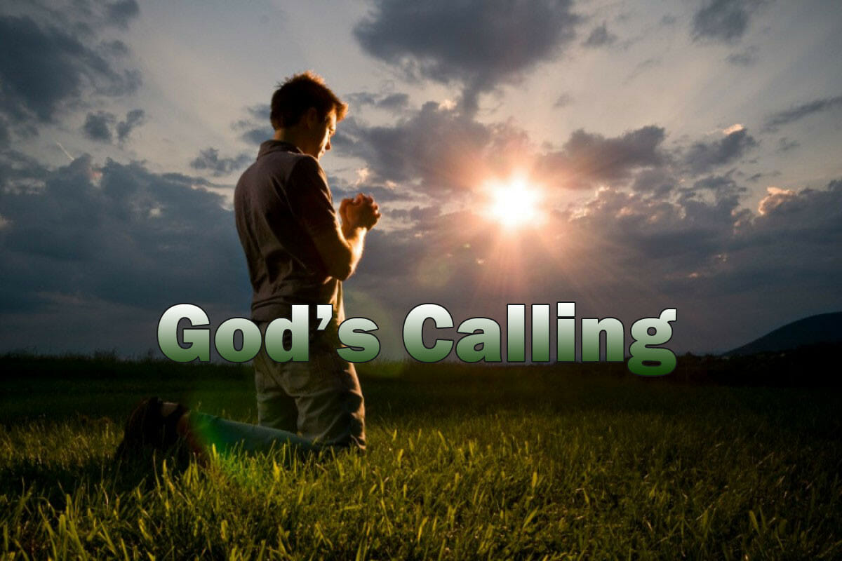God's Call For Your Life