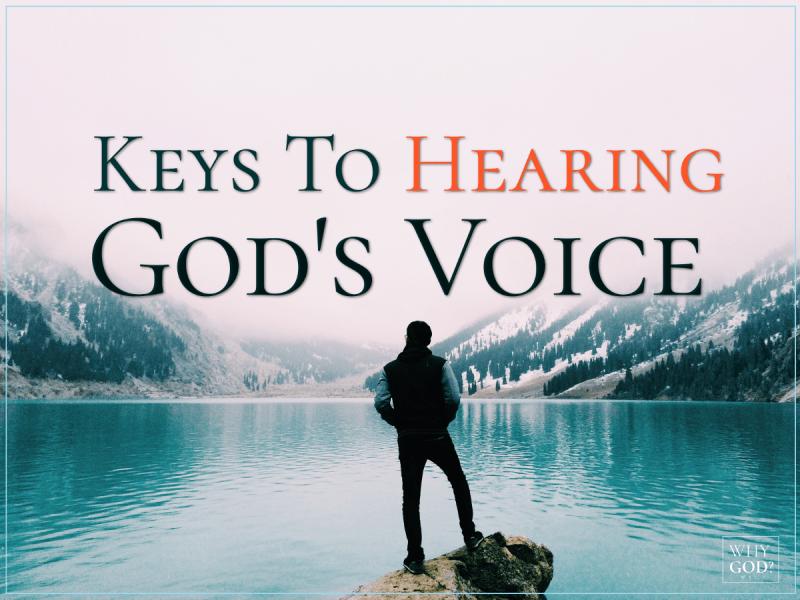6 Keys To Hear God's Voice