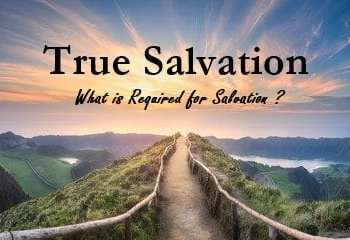 requirements for true salvation, what is required for salvation, intimate relationship with god, intimate relationship with jesus, religion or relationship, requirements for salvation, true salvation, desires of god's heart,, jesus, jesus christ, intimacy with god. pursuing intimacy with god, prayer, worship, bible, bible study, bible studies, gods will, know god, know jesus, relationship with jesus, jesus christ, disciples, discipleship,, true worship, praise, prayer, the desires of god's heart, god's desires, god's love, god's heart, god's desires, salvation the gospel of jesus christ, salvation, saved, salvation through jesus christ, heaven, hell, eternal life
