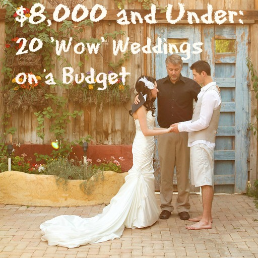 20 Dazzling Real Weddings for 8000 and Under