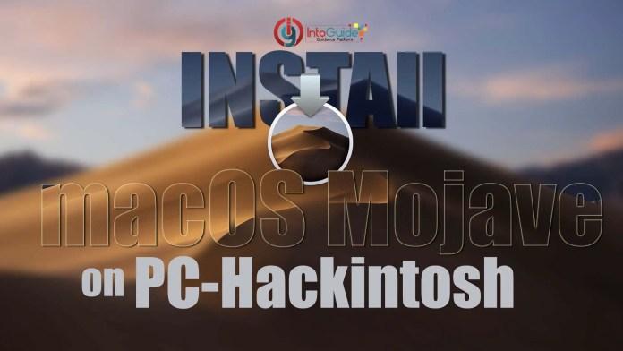 Install macOS Mojave on PC-Hackintosh