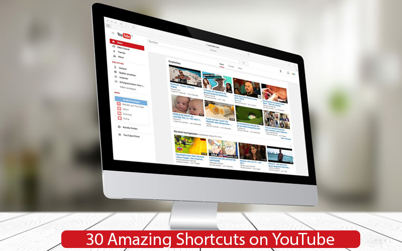 30 Amazing Shortcuts on YouTube
