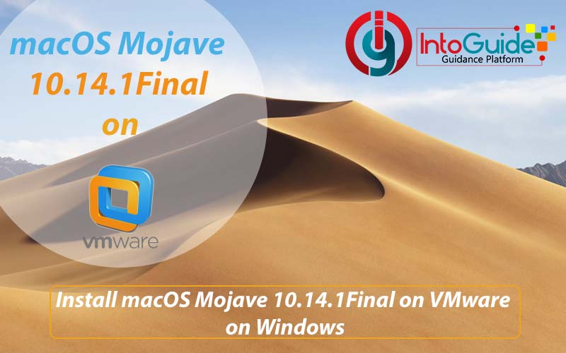 How to Install macOS Mojave 10 14 1 Final on VMware on Windows