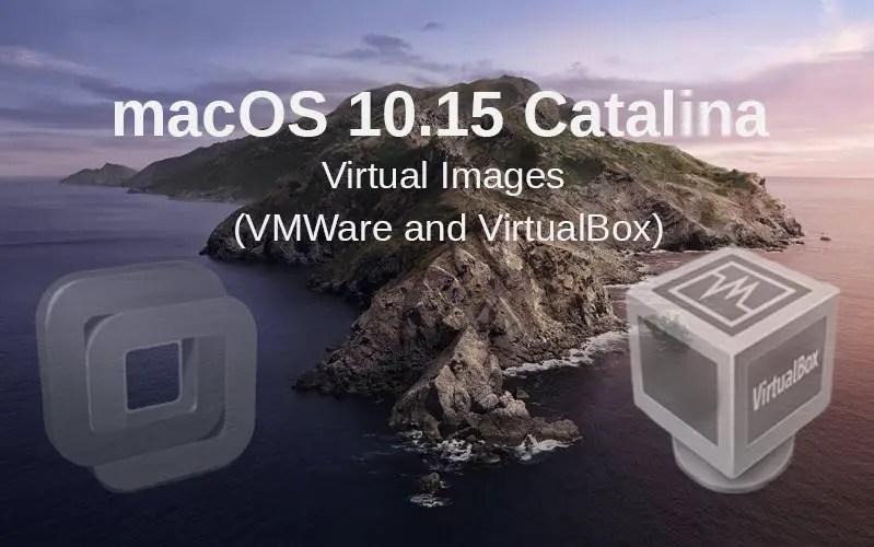 Download macOS 10.15 Catalina Virtual Images (VMWare and VirtualBox)