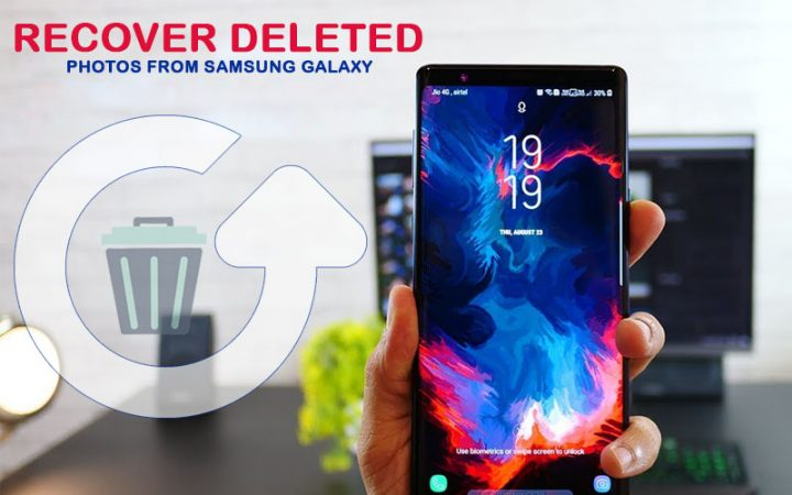 Recover Deleted Photos From Samsung Galaxy Note 9 & 10