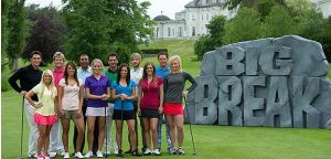 The Cast of Big Break Ireland