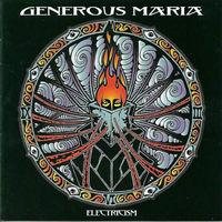 Generous Maria – Electricism