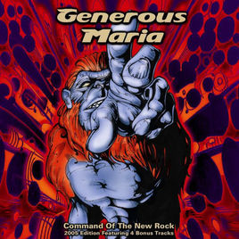 Generous Maria ‎– Command Of The New Rock