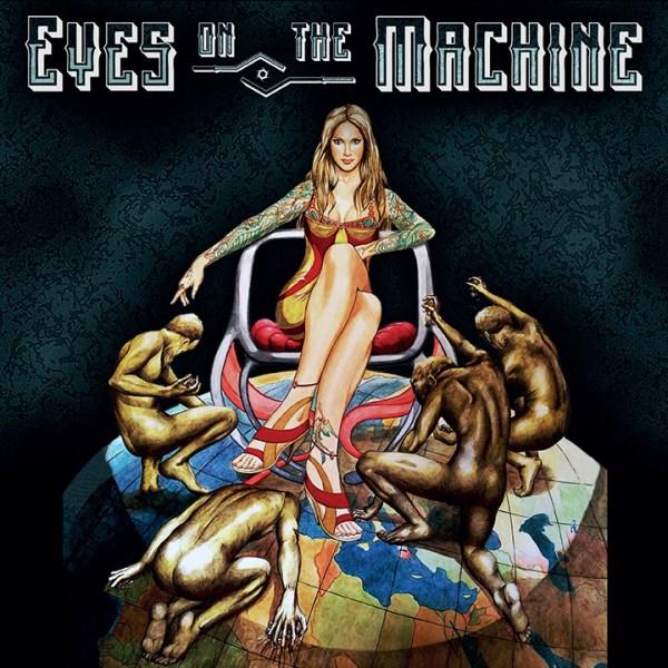 Eyes on the Machine - Eyes on the Machine