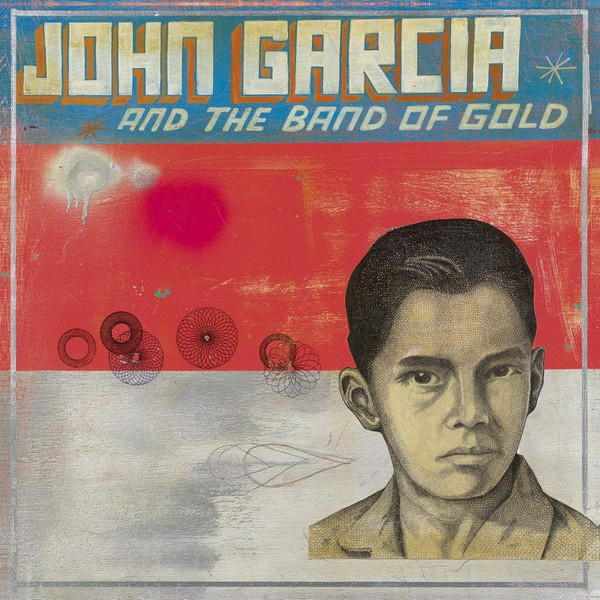 John Garcia And The Band Of Gold – s/t