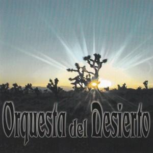 Orquesta Del Desierto - Orquesta Del Desierto