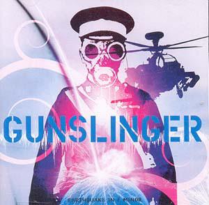 Gunslinger – Earthquake In E Minor