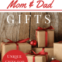 Top 10 Gifts For Moms And Dads