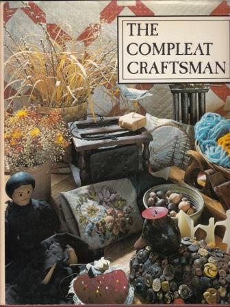 The Compleat Craftsman: Yesterday's Handicraft Projects for Today's Family Book Cover