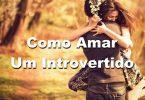 Como Amar Um Introvertido