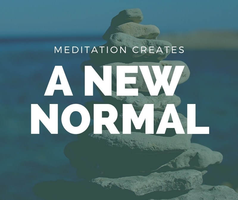 "You Can Create ""A New Normal"" For Yourself"