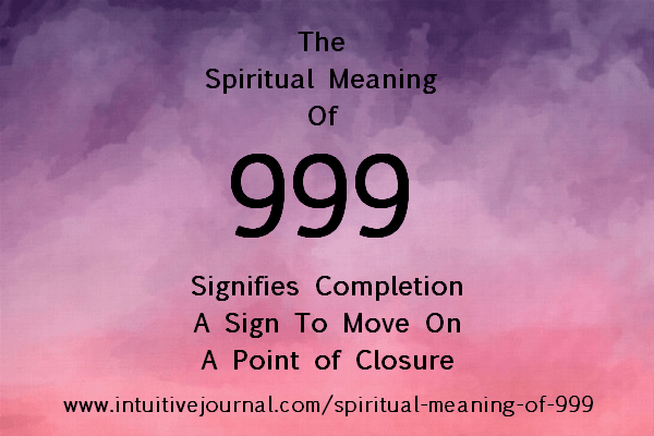 Spiritual Meaning of 999  Intuitive Journal Angel Number 999