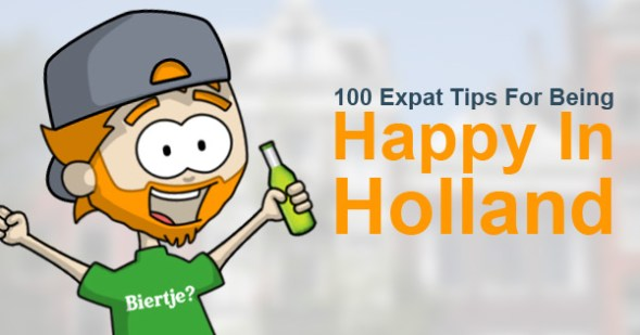 100 Expat Tips For Being Happy In Holland