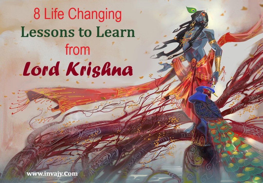 8 Life Changing Lessons To Learn From Lord Krishna Invajy