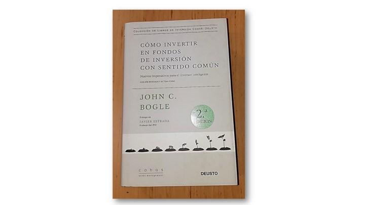 Cómo invertir en Fondos de Inversión con Sentido Común de John C. Bogle