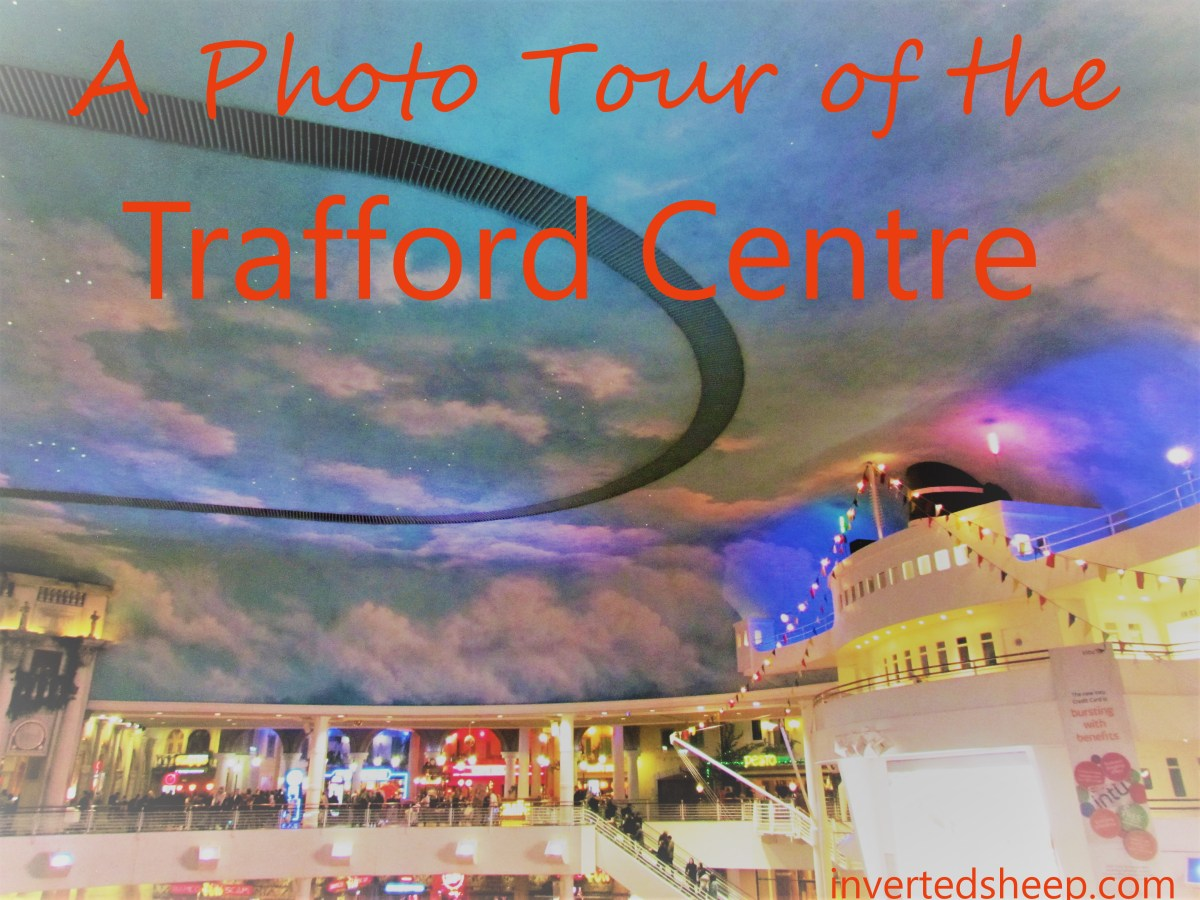 A Photo Tour of the Trafford Centre