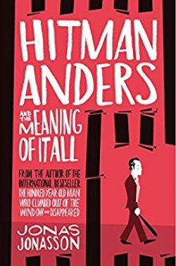 Hitman Anders and the Meaning of it All - what I read in May