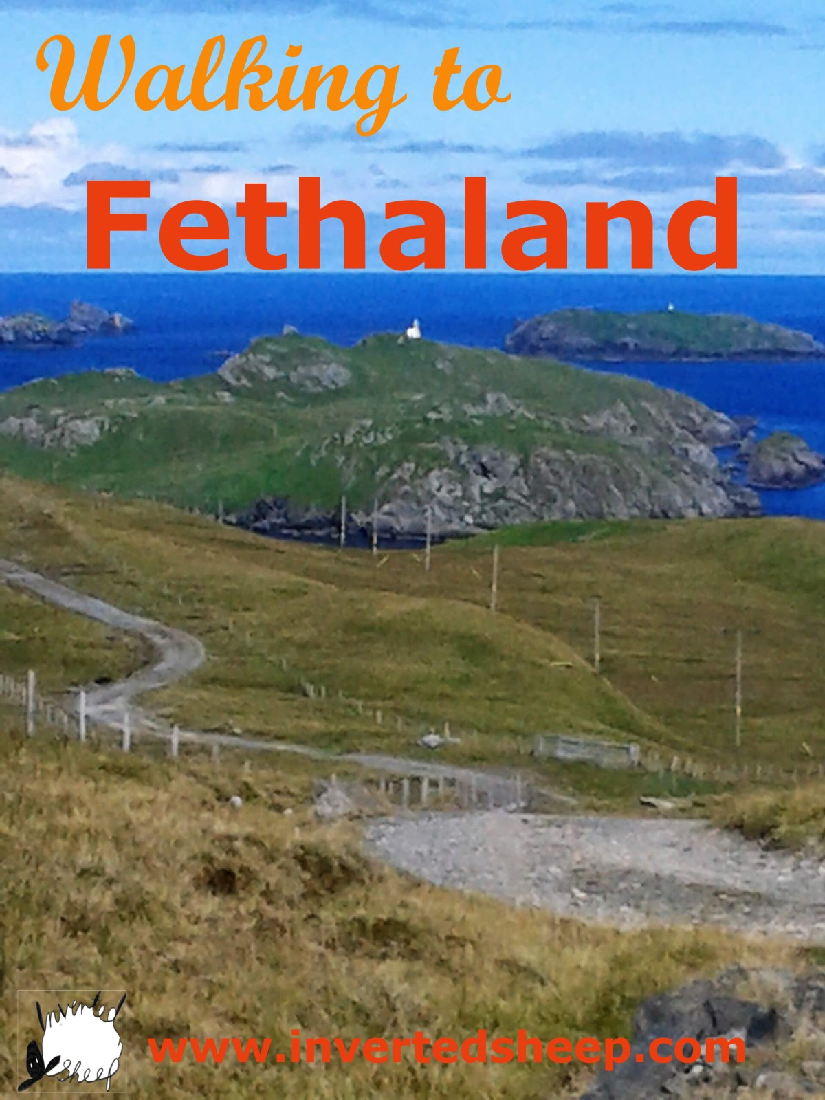 walking to Fethaland
