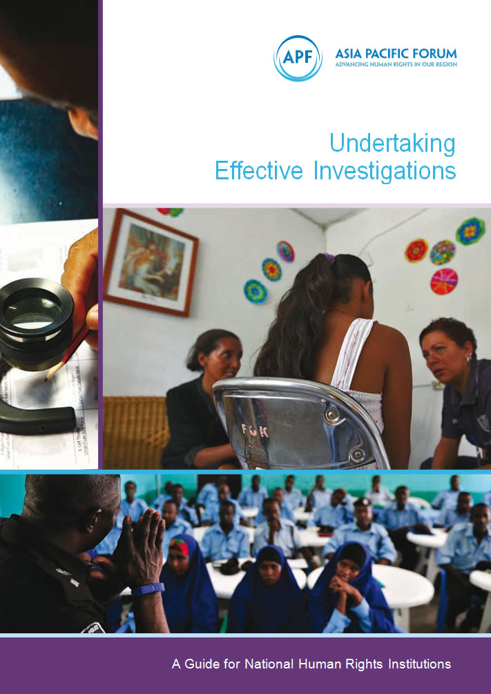 Undertaking Effective Investigations A Guide For National Human Rights Institutions