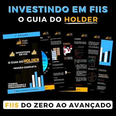Investindo em FIIs - O Guia do HOLDER