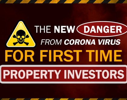 The New Danger from the Corona Virus for Property Investors
