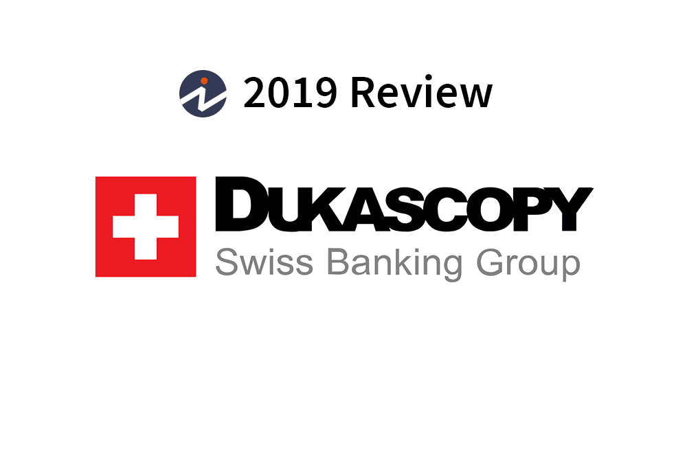 Dukascopy Review 2019