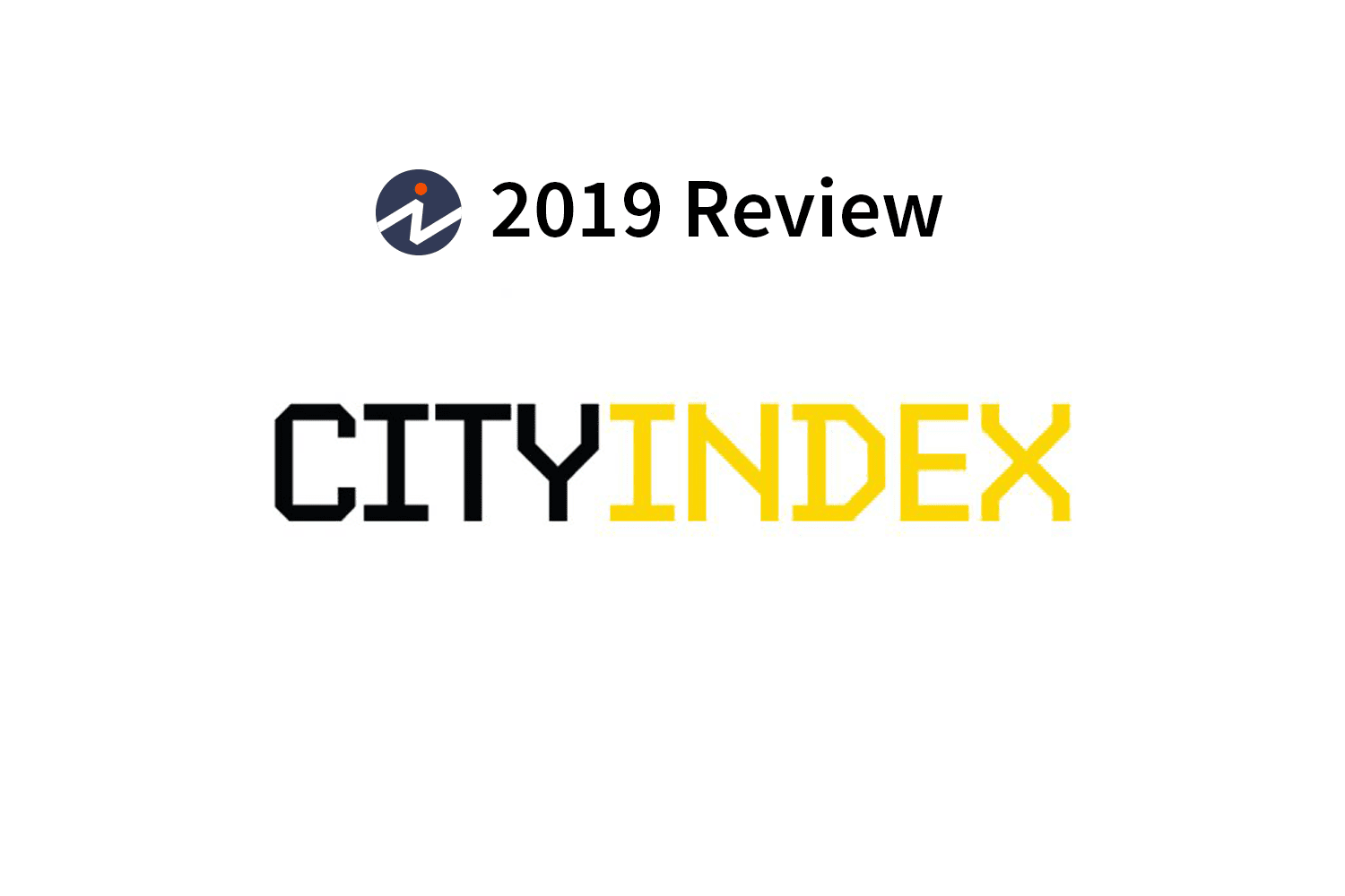 City Index Review 2019