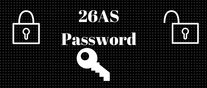 Form 26AS Password : Unlock Your TDS Details