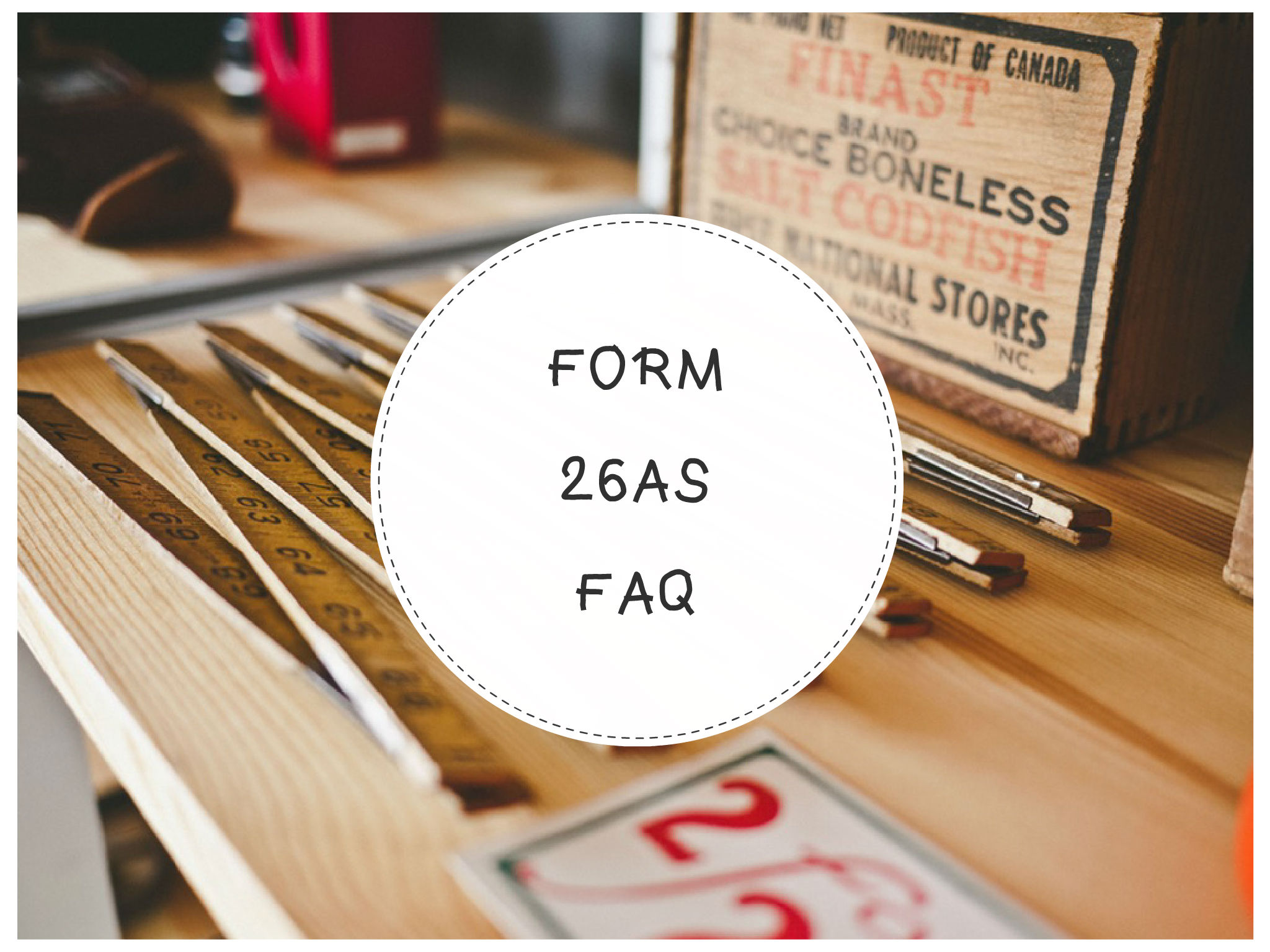 FORM 26AS : know Your TDS, Tax paid & Refund