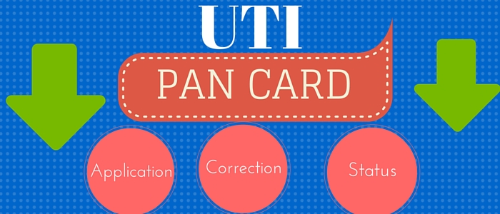 UTI Pan Card Status, Application & Correction