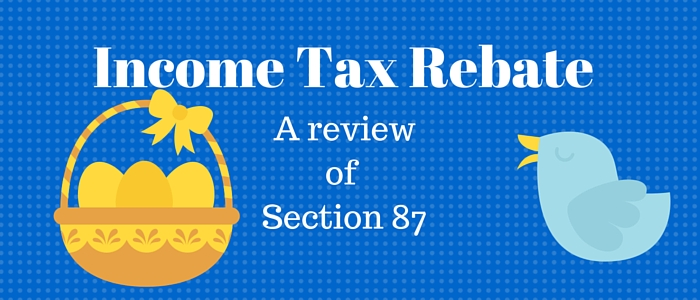 Income tax rebate for individuals under section 87A