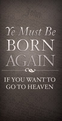 Born Again: Tri-Fold Gospel Tract