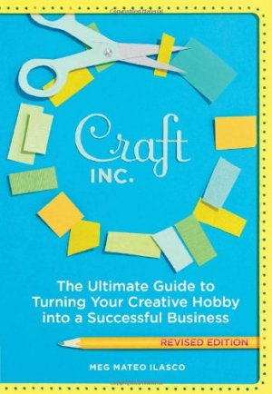 Craft, Inc. is a popular book for freelancers who work with their hands