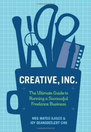 Creative, Inc. is a fantastic book for creative freelancers