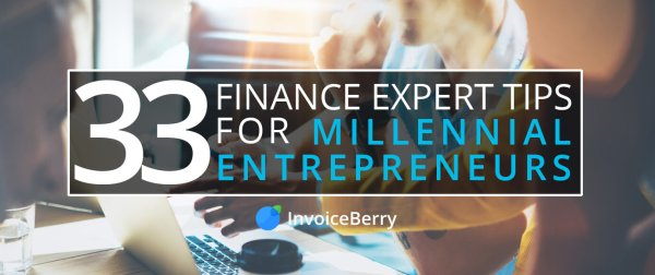 Check out our 33 finance experts as they give finance advice to millennial entrepreneurs